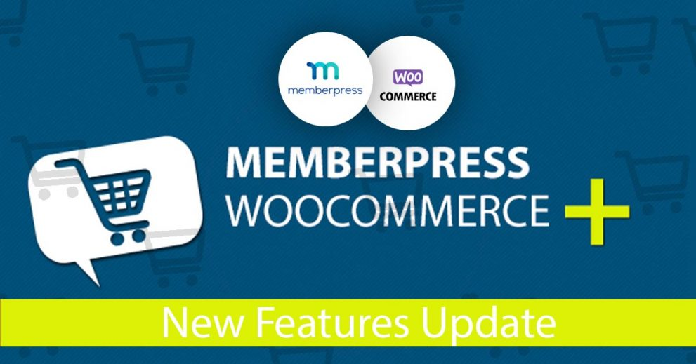 MemberPress WooCommerce Plus – New Features Added!