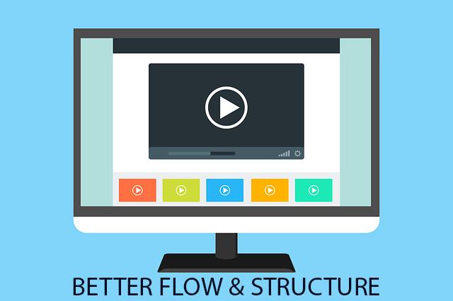 #1 - Better Flow & Structure