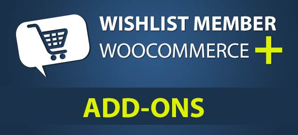 Wishlist Member WooCommerce Plus Just Got Way More Powerful! [New Add-Ons]