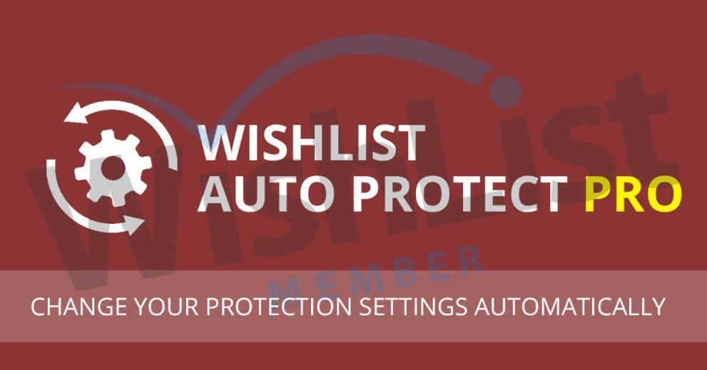 Wishlist Auto Protect Pro Plugin – New Version Release